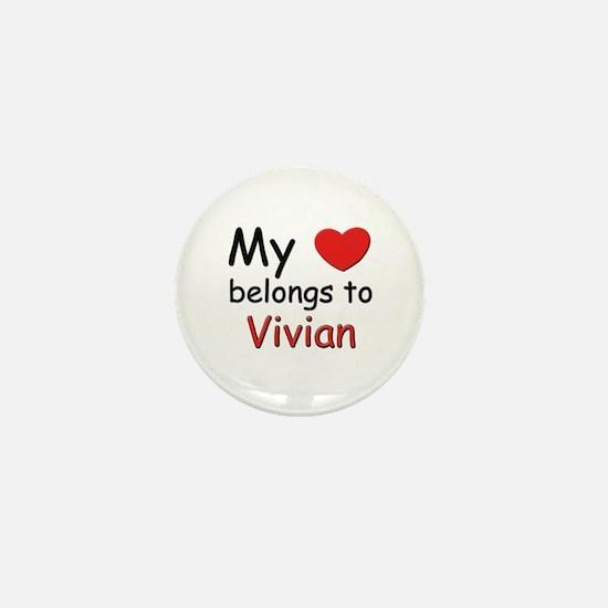 My heart belongs to vivian Mini Button
