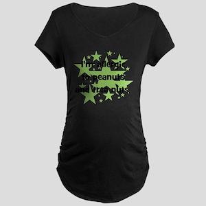 allergictopeanutsandtreenut Maternity Dark T-Shirt