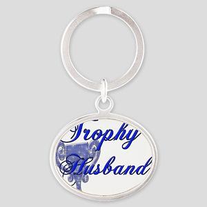 trophy husband blue Oval Keychain