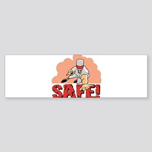 And The Call Is....Safe Bumper Sticker