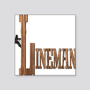 "Lineman Wood Square Sticker 3"" x 3"""
