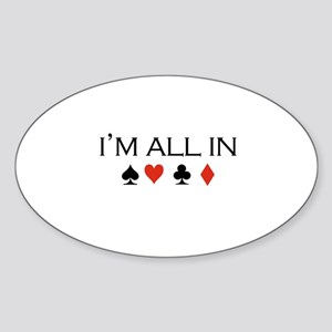 I'm all in /poker Oval Sticker