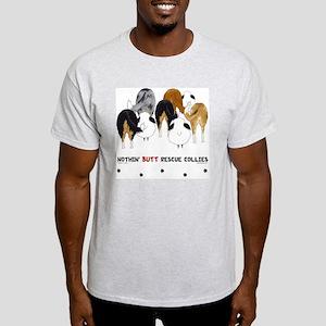 Nothin' Butt Rescue Collies Light T-Shirt