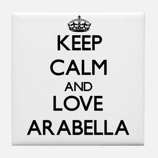 Keep Calm and Love Arabella Tile Coaster