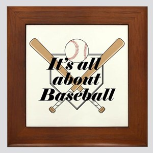 Its all about Baseball Framed Tile