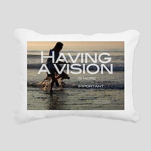 HavingAVisionT Rectangular Canvas Pillow