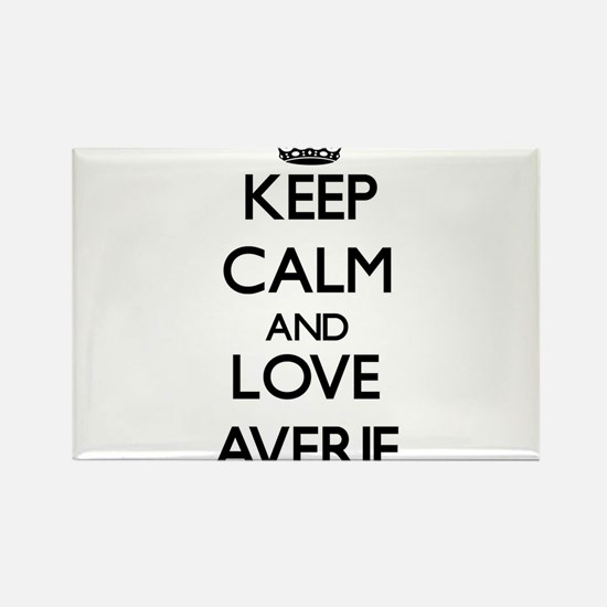 Keep Calm and Love Averie Magnets