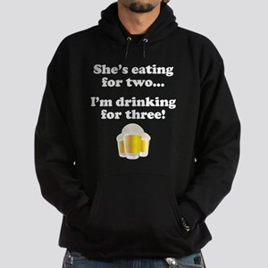 Im drinking for three Hoodie