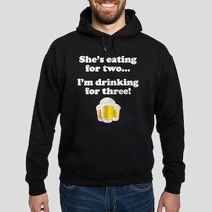 Im drinking for three Hoodie