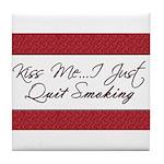 Kiss Me I Just Quit Smoking Tile Coaster