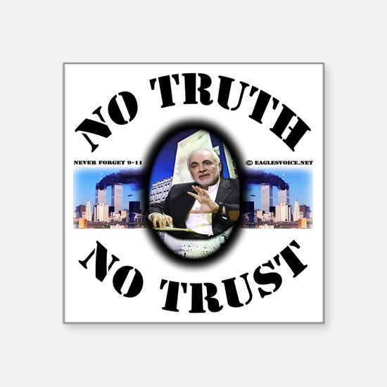 "3-no truth no trust shirt d Square Sticker 3"" x 3"""