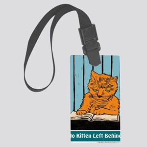No Kitten t-shirt Large Luggage Tag