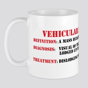 Vehicular hemorroid sticker Mug