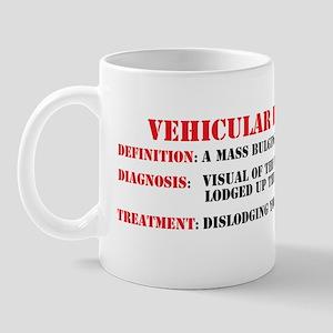 Vehicular hemorroid sticker Mug