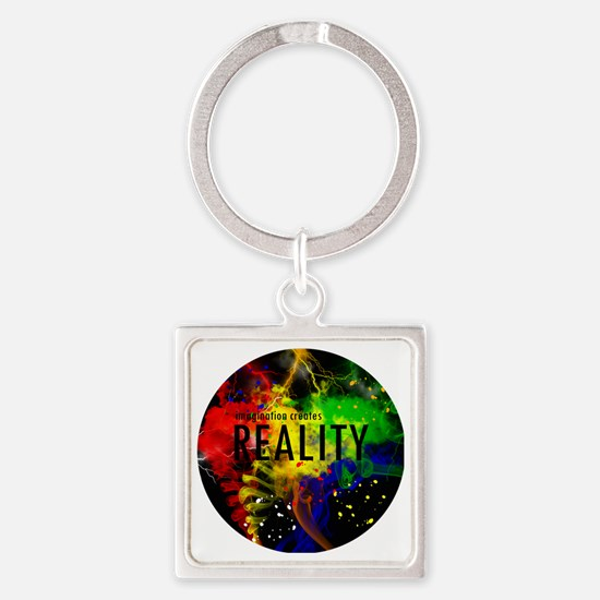 Imagination Creates Reality Square Keychain