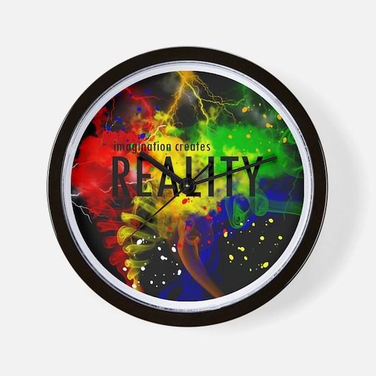 Imagination Creates Reality Wall Clock
