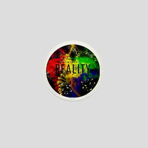 Imagination Creates Reality Mini Button