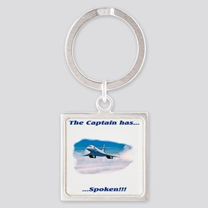 the captain has spoken Square Keychain