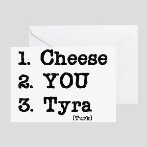 cheese-tyra Greeting Card