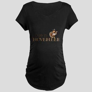 Due In November Maternity T-Shirt