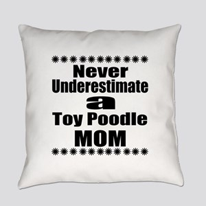 Toy Poodle Mom Everyday Pillow