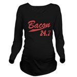 Bacon 247 Long Sleeve Maternity T-Shirt