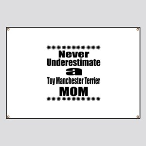 Toy Manchester Terrier Mom Banner