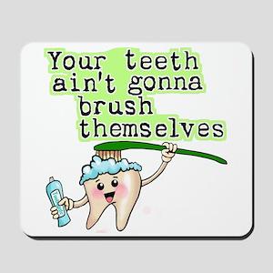 Funny Dental Humor Mousepad