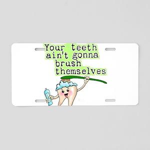 Funny Dental Humor Aluminum License Plate