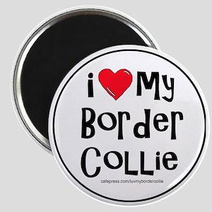 2-I love my border collie large Magnet