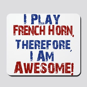 I Play French Horn Mousepad