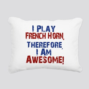 I Play French Horn Rectangular Canvas Pillow
