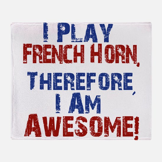 I Play French Horn Throw Blanket