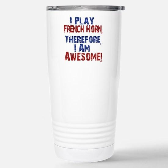 I Play French Horn Travel Mug