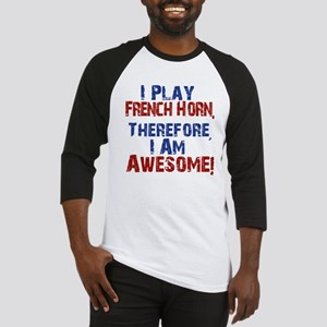 I Play French Horn Baseball Jersey