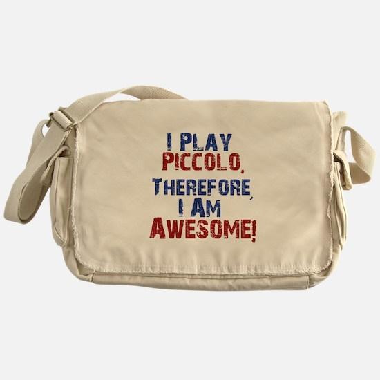 I Play Piccolo Messenger Bag
