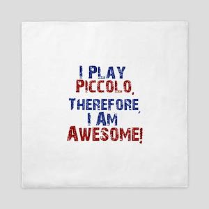 I Play Piccolo Queen Duvet