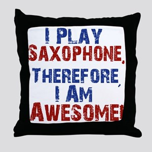 I Play Saxophone Throw Pillow