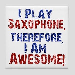 I Play Saxophone Tile Coaster