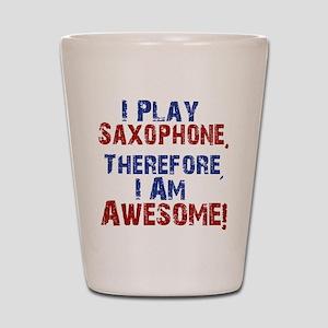 I Play Saxophone Shot Glass