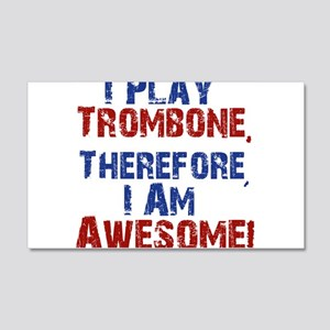 I Play Trombone Wall Decal