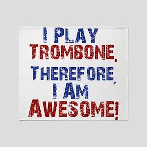 I Play Trombone Throw Blanket