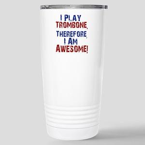 I Play Trombone Travel Mug