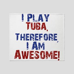 I Play Tuba Throw Blanket