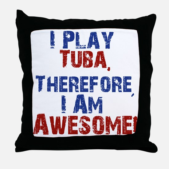 I Play Tuba Throw Pillow
