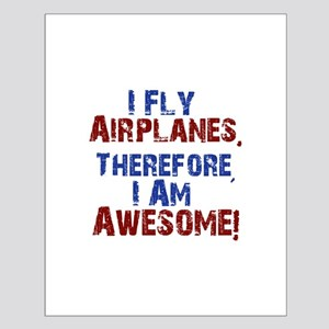 I fly airplanes Posters