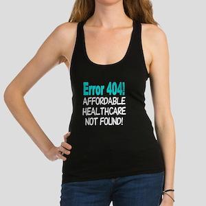 Error 404! T-shirt Not Found! Racerback Tank Top