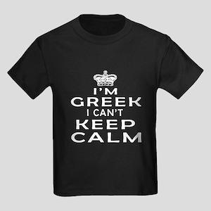 I Am Greek I Can Not Keep Calm Kids Dark T-Shirt