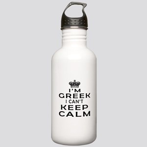 I Am Greek I Can Not Keep Calm Stainless Water Bot