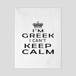 I Am Greek I Can Not Keep Calm Twin Duvet